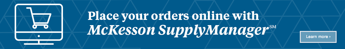 Banner ad: Place your orders online with McKesson SupplyManager