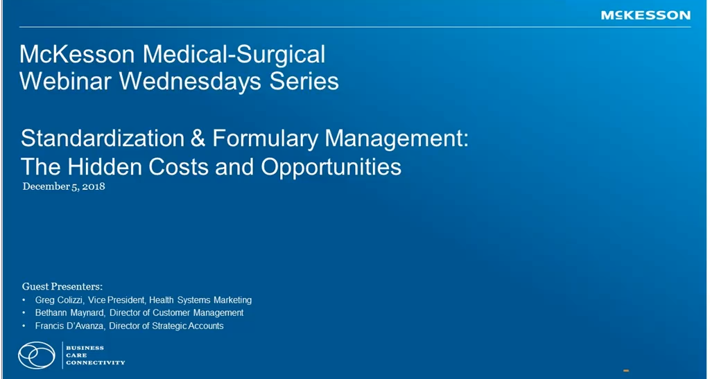 Webinar Wednesdays: Standardization and Formulary Management Opportunities and Best Practices Video