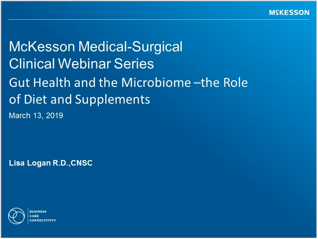 Clinical Connection: Gut Health and the Microbiome: The Role of Diet and Supplements Video