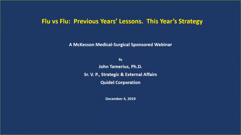 Flu vs. Flu: Last Year's Lessons, This Year's Strategy