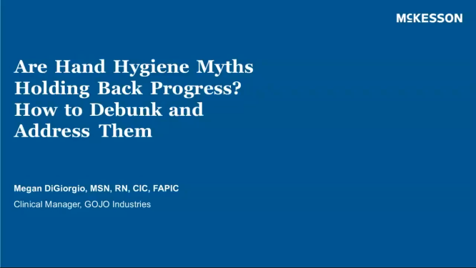 Hand Hygiene Myths and How Address Them