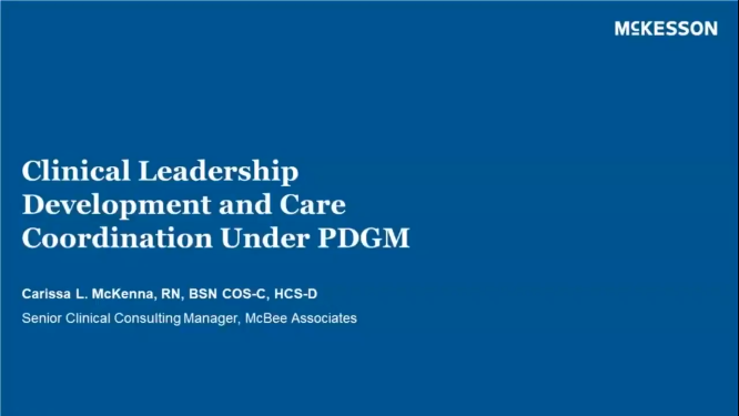 Clinical Leadership and Care Coordination Under PDGM