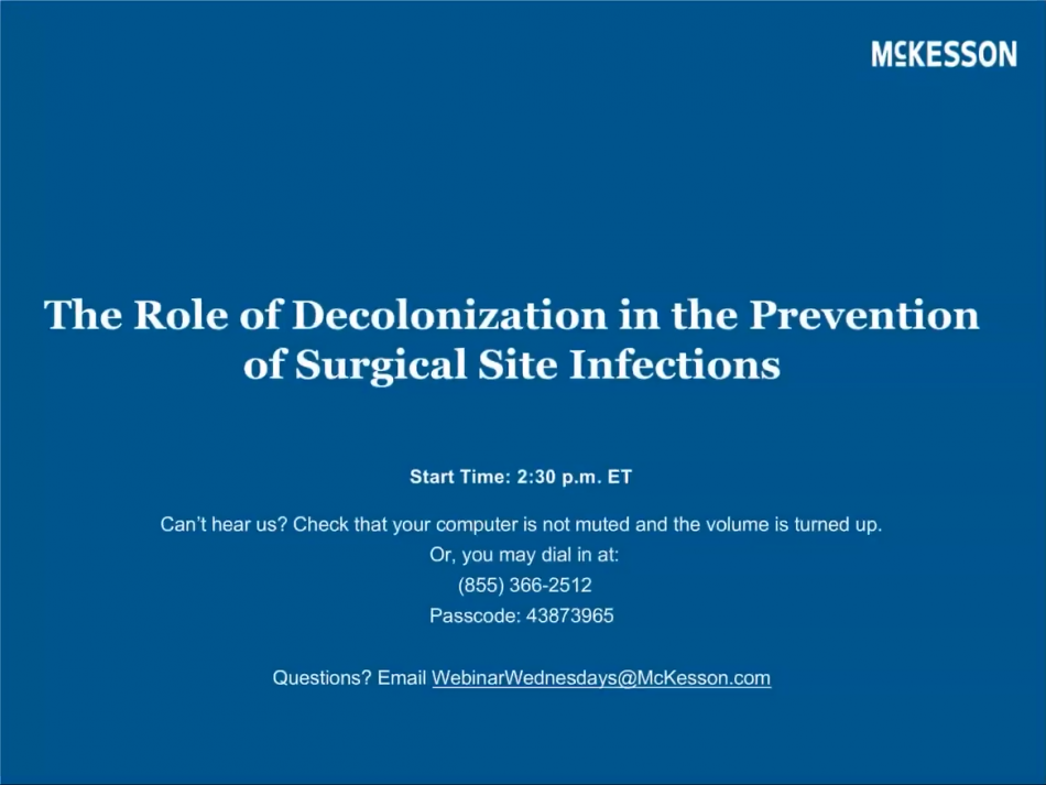 The Role of Decolonization in the Prevention of Surgical Site Infections