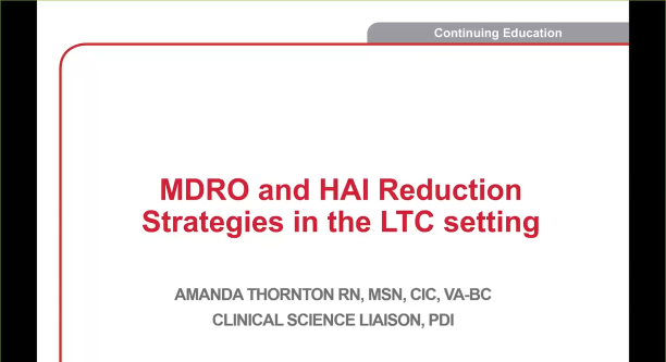 Using Multidrug Resistant Organism Reduction Strategies to Prevent HAI in LTC