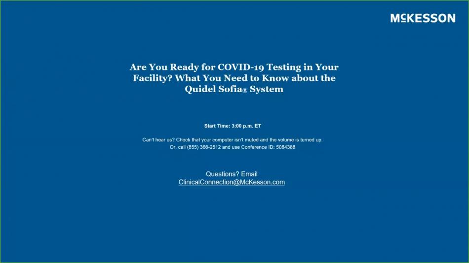 Quidel Sofia System & COVID-19 Testing