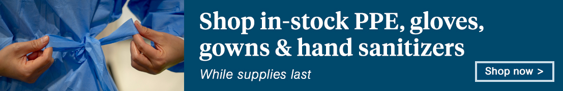 Shop in-stock PPE, gloves, gowns & hand sanitizers while supplies last. Shop now.