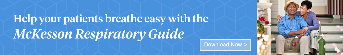 Help your patients breathe easy with the McKesson Respiratory Guide. Download now.