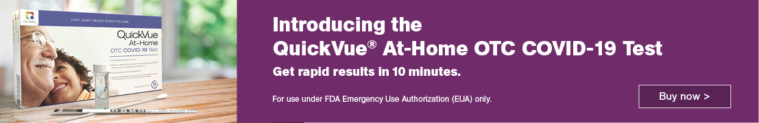 Introducing the QuickVue At-Home OTC COVID-19 Test. Get rapid results in 10 minutes. For use under FDA Emergency Use Authorization (EUA) only. Buy now.