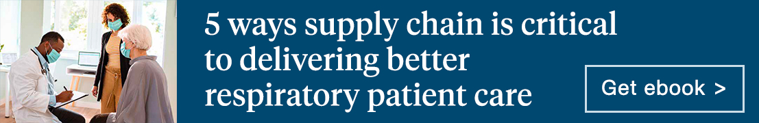 5 ways supply chain is critical to delivering better respiratory patient care. Get ebook.